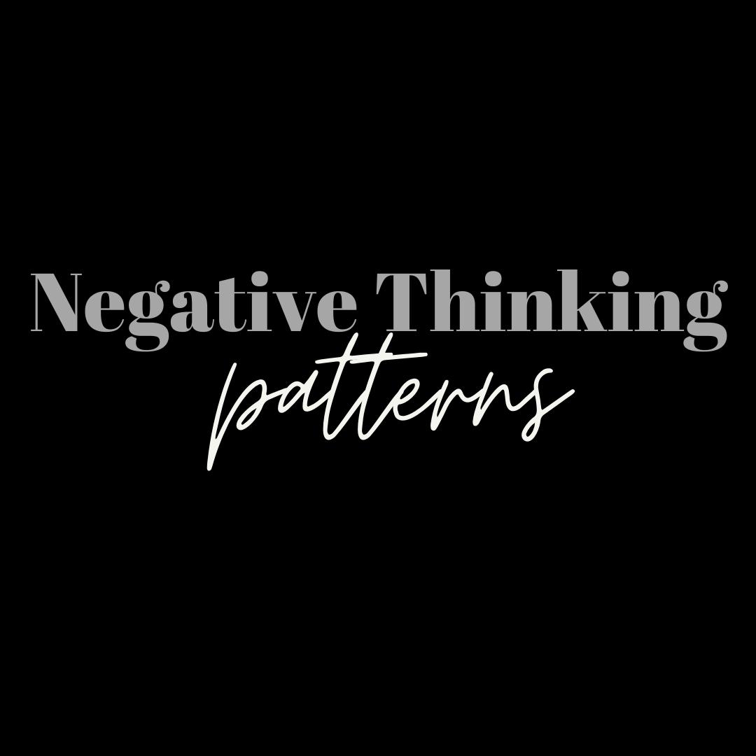 Overcome Negative ThinkingPatterns